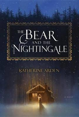 Katherine Arden: The bear and the nightingale (Serie: Winternight Trilogy) 324 sider In a village at the edge of the wilderness of northern Russia, where the winds blow cold and the snow falls many