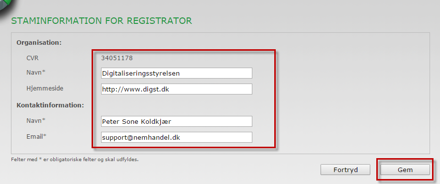 Staminformation for registrator Rediger staminformation Du har mulighed for at redigere staminformationen for registratoren af NemHandelsRegistret.