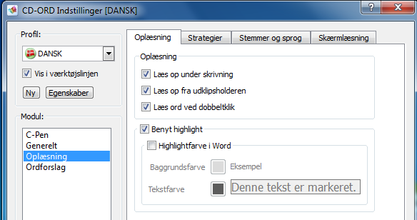 Highlight Oplæsning med knappen Læs og med highlight er specielt designet til Word, Outlook, Outlook Express, Explorer, WordPad, Notesblok og pdf-dokumenter men kan også bruges i alle andre