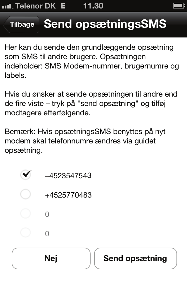 Generelt Send opsætningssms (Punkt 7 i Guided Opsætning) Her får du mulighed for at sende