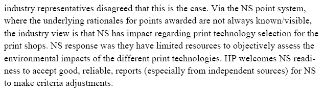 Answer: Nordic Ecolabelling has set different minimum point requirements for different printing methods (and in some cases for different types of printed matter) because the different methods