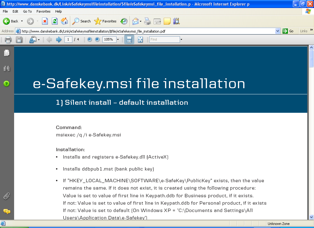 Side 6 af 20 1. MSI installation 2 af 2 Dokumentationen beskriver: 1. Silent install default installation 2. Silent install using parameters 3.