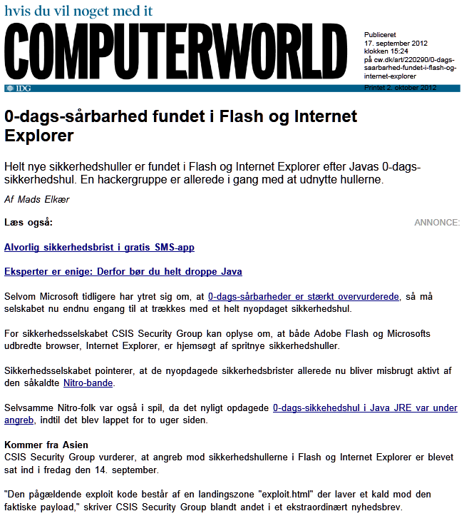 Dag-0 sårbarhed i Internet Explorer OnMove Use After Free Vulnerability CVE-2012-1529 Internet Explorer 6/7/8/9 - Windows XP/Vista/7 Eksperter advarer mod Internet Explorer Tirsdag den 18.