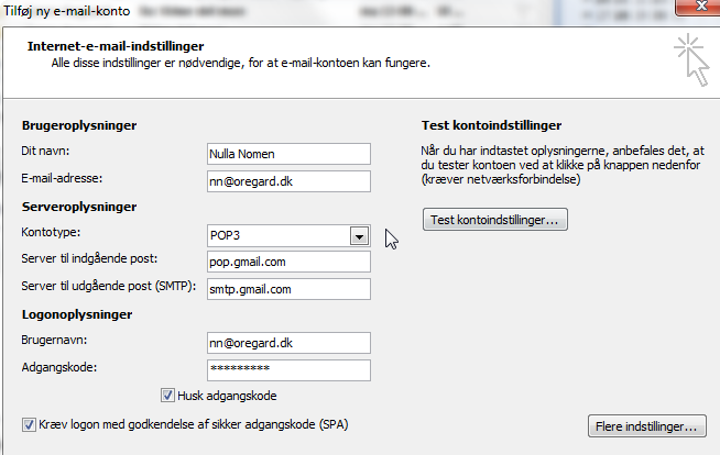 Serveroplysninger Kontotype: POP3 Server til indgående post: pop.gmail.com Server til udgående post (SMTP): smtp.gmail.com Logonoplysninger Brugernavn: Indtast dit Oregard-brugernavn (inklusive @oregard.
