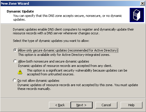 7. Her valgte vi: Allow only secure dynamic update. 8.