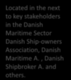 Danish Maritime & Transport Cluster Organisation: Maritime Development Centre of Europe (187 members) Maritime Development Centre of Europe The Association for