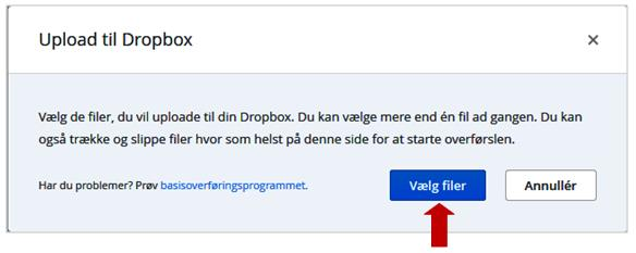Her kan man uploade filer til sin Dropbox på følgende måde: 1. Klik på Upload: 2.