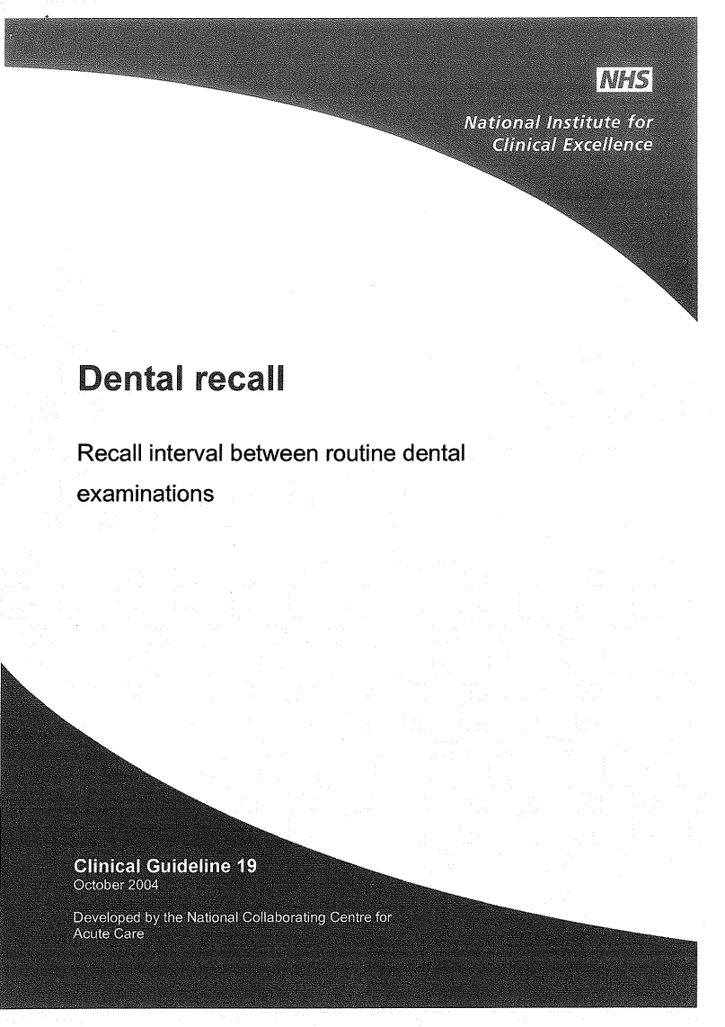 NICE Dental recall, -Recall interval between routine dental