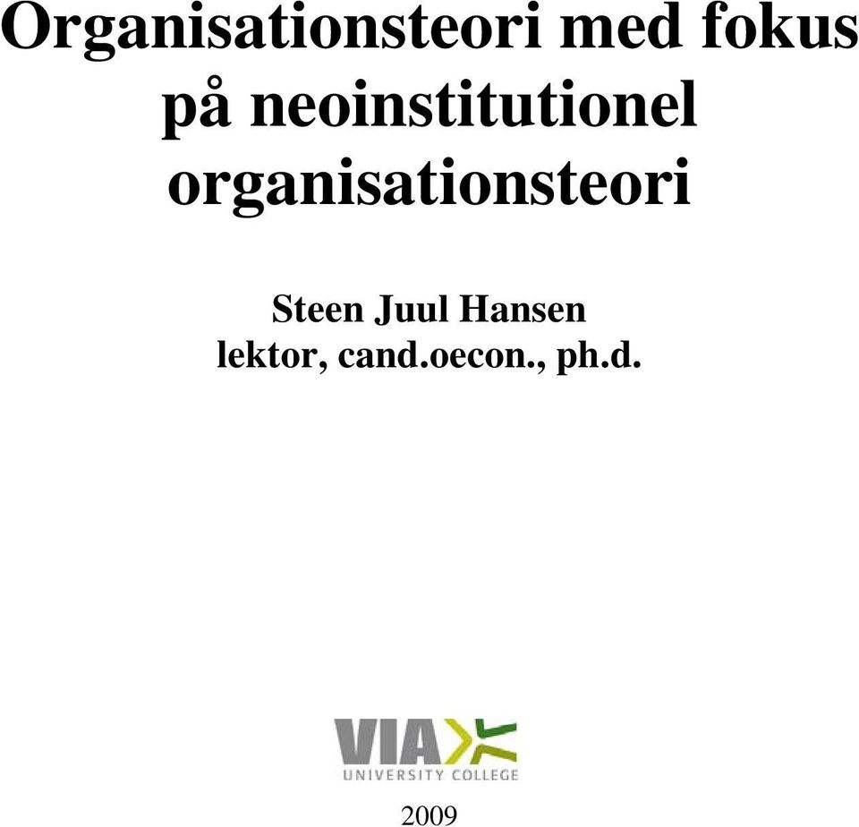 organisationsteori Steen Juul