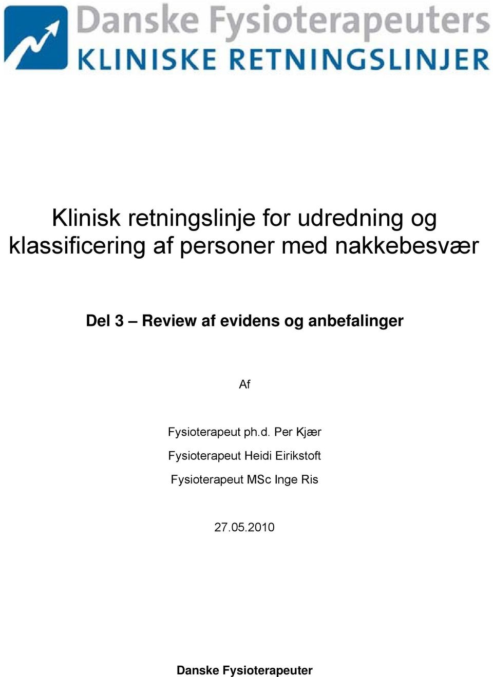 anbefalinger Af Fysioterapeut ph.d.