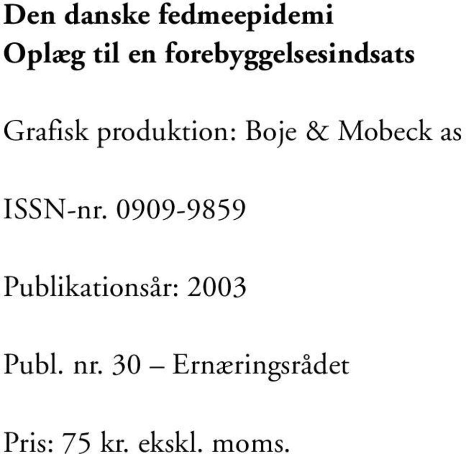 & Mobeck as ISSN-nr.