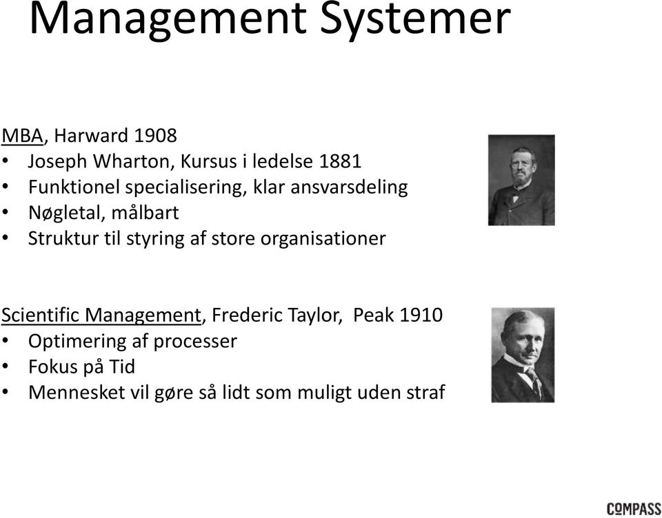 styring af store organisationer Scientific Management, Frederic Taylor, Peak
