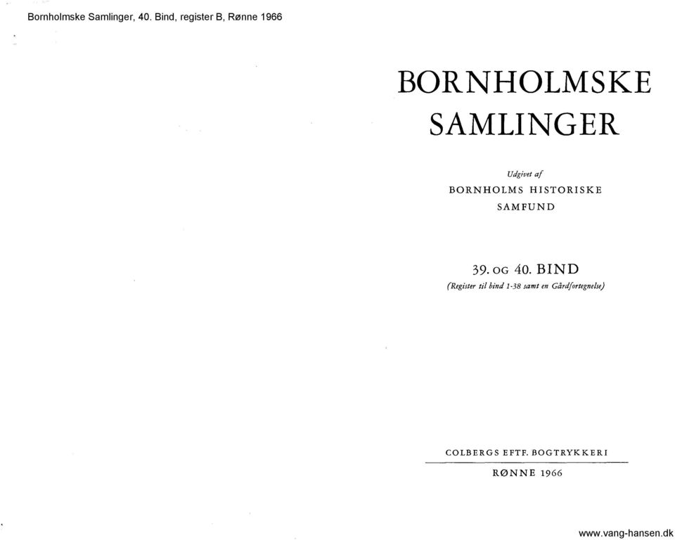 BIND (Register til bind 1-38 samt en