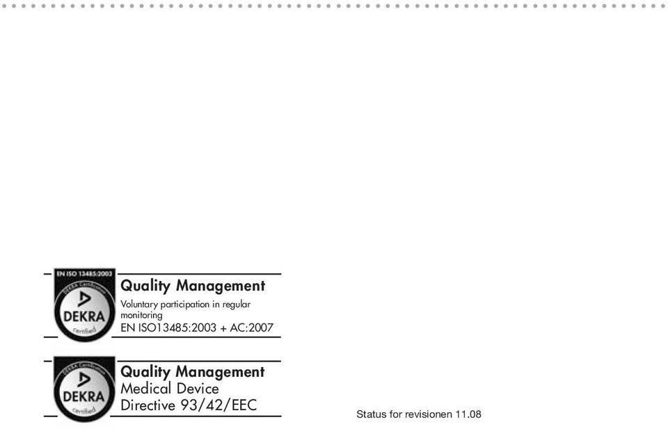 ISO13485:2003 + AC:2007 Quality Management