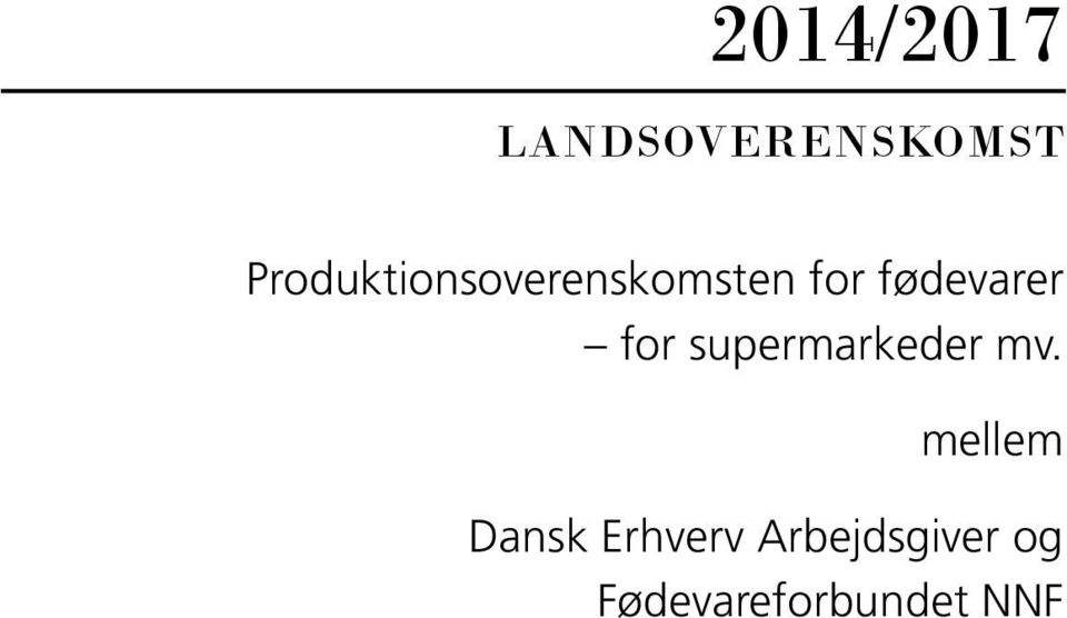 fødevarer for supermarkeder mv.