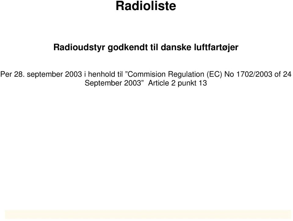 september 2003 i henhold til Commision