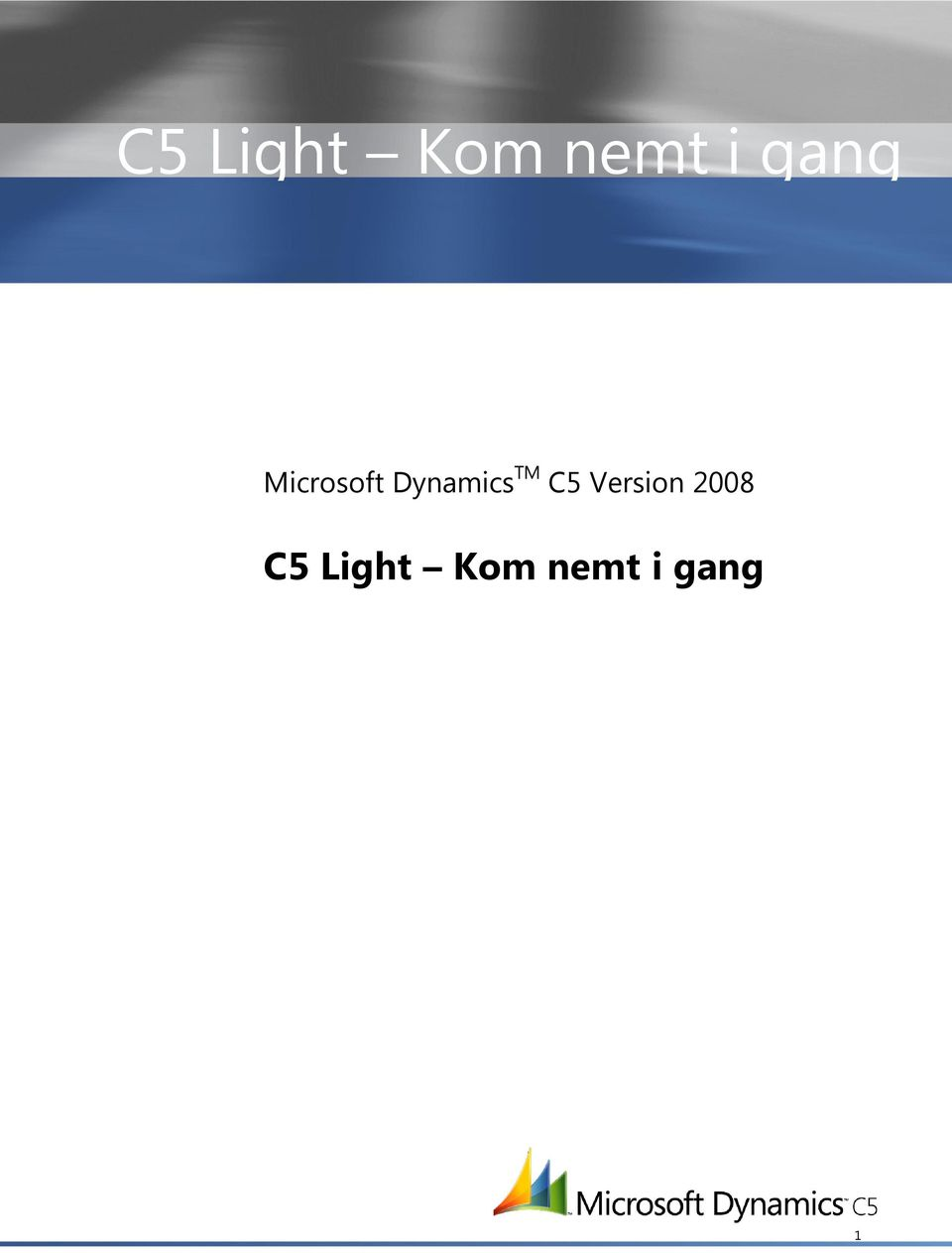 C5 Light Microsoft Dynamics TM C5