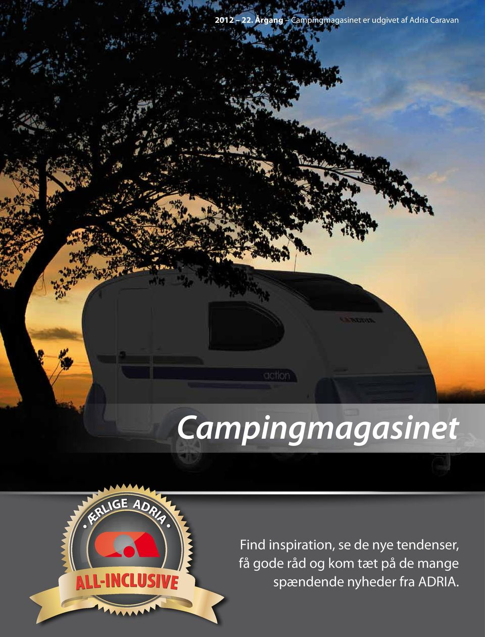 Campingmagasinet ÆRLIGE ADRIA ALL-INCLUSIVE Find