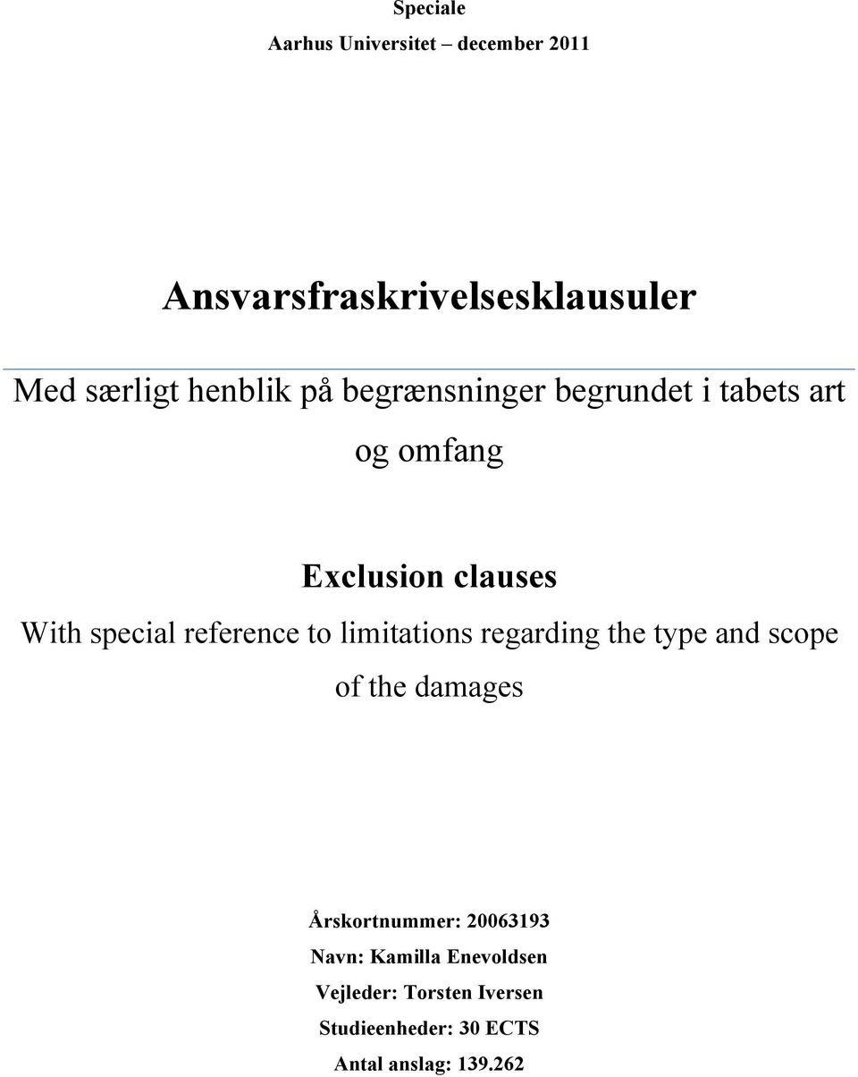 reference to limitations regarding the type and scope of the damages Årskortnummer: