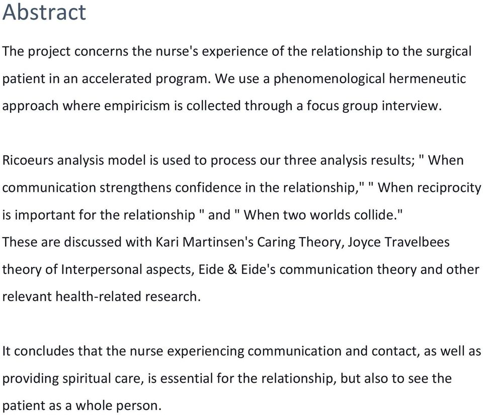 "Ricoeurs analysis model is used to process our three analysis results; "" When communication strengthens confidence in the relationship,"" "" When reciprocity is important for the relationship "" and """