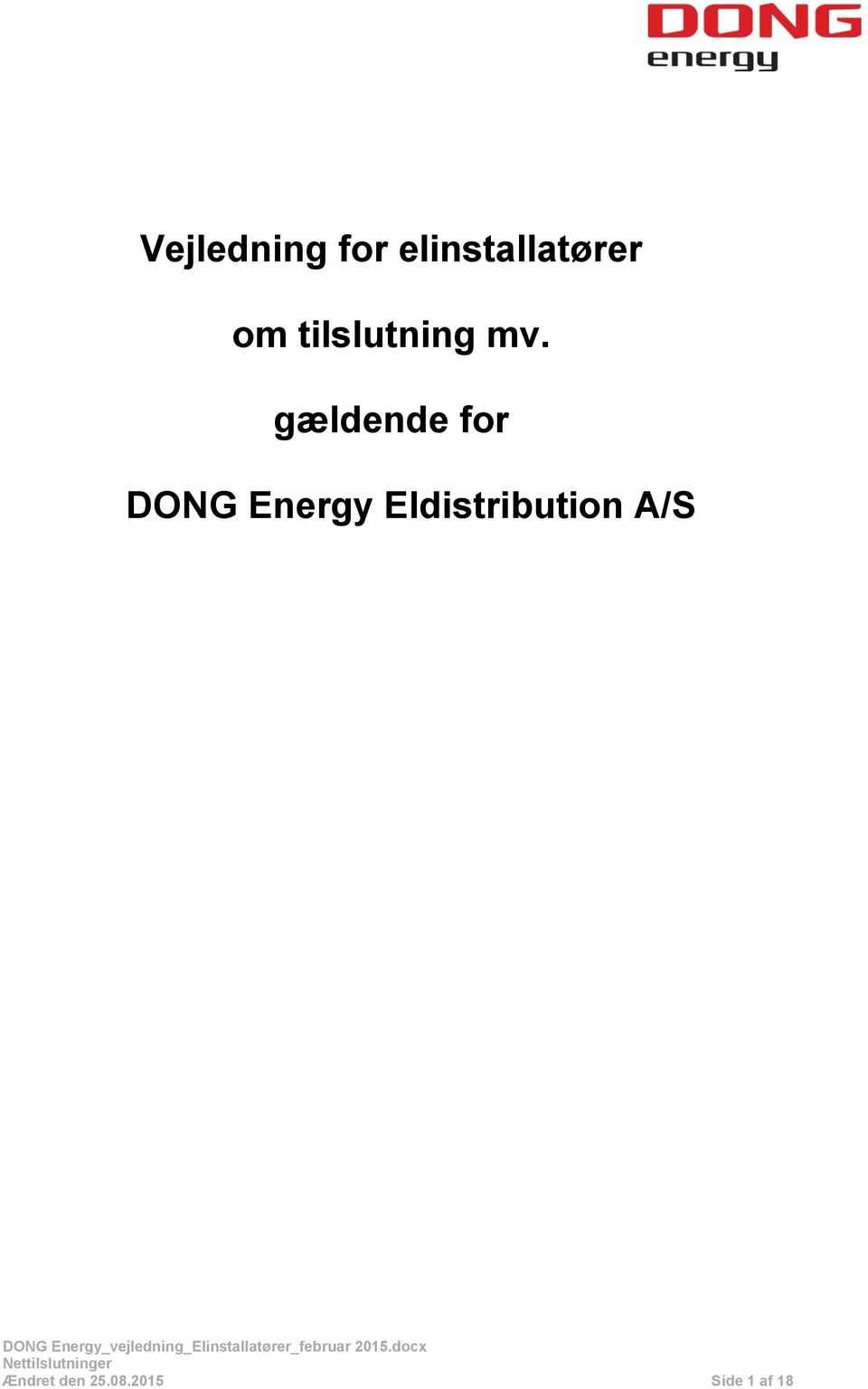gældende for DONG Energy