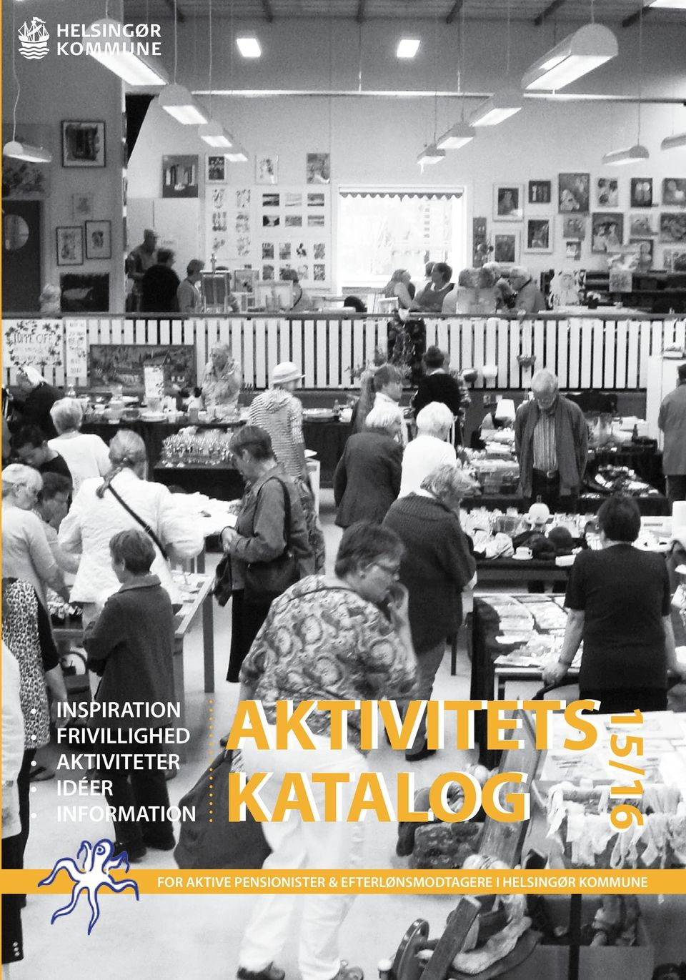 AKTIVITETS KATALOG 15/16 FOR AKTIVE