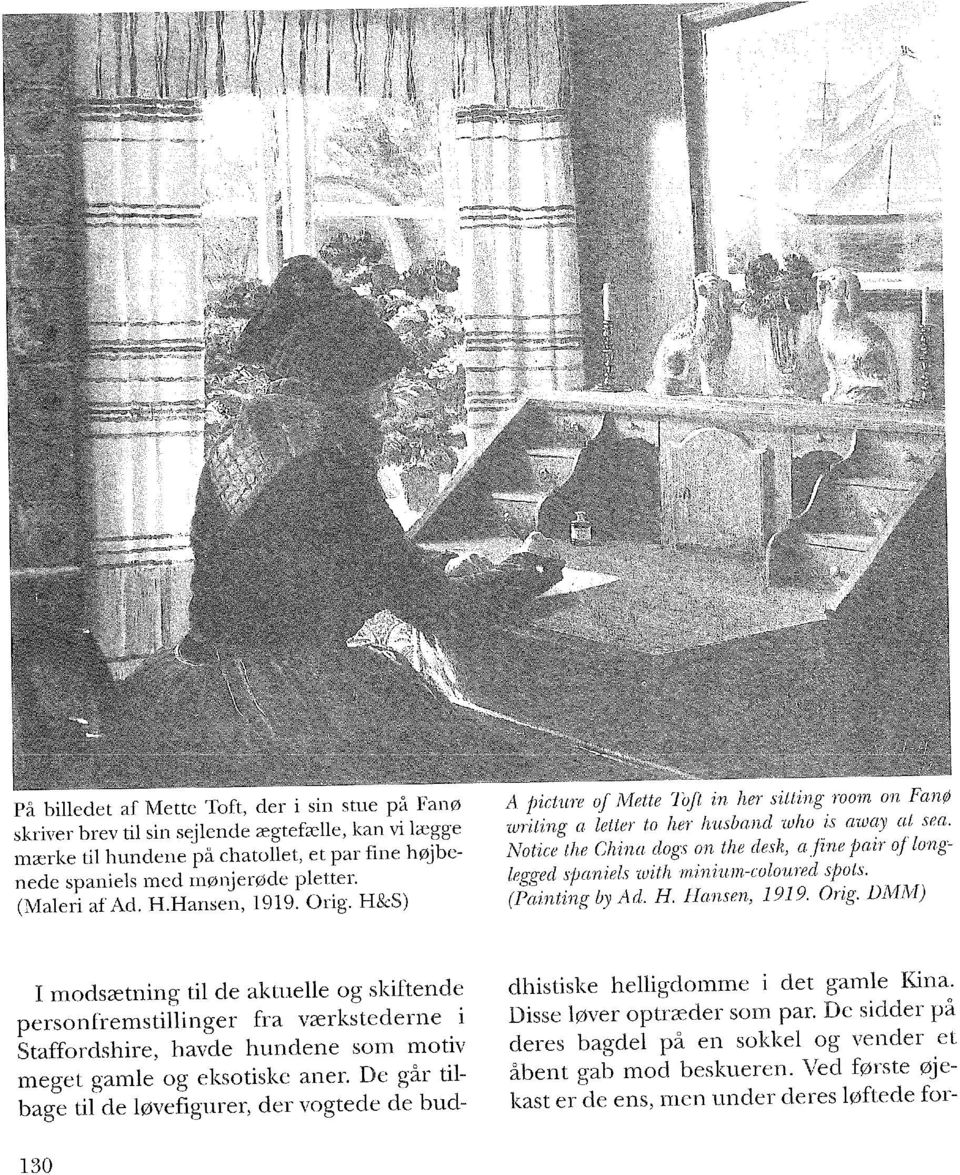 (Maleri af Ad. H.Hansen, 1919. Orig. H&S) A picture of Mette Toft in her sitting room on Fanø writing a letter to her husband who is away at sea.