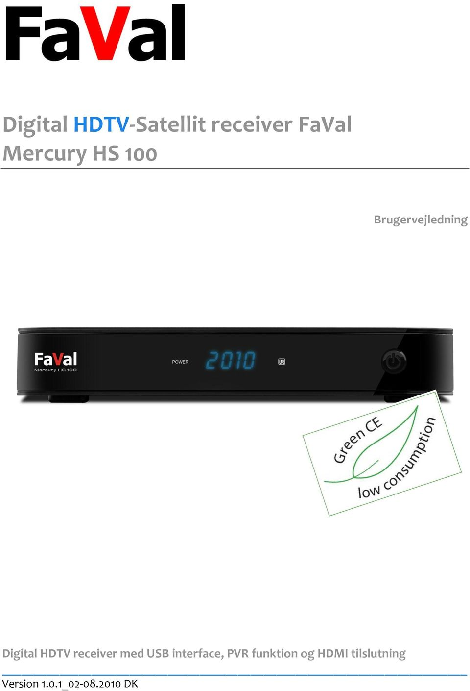 HDTV receiver med USB interface, PVR