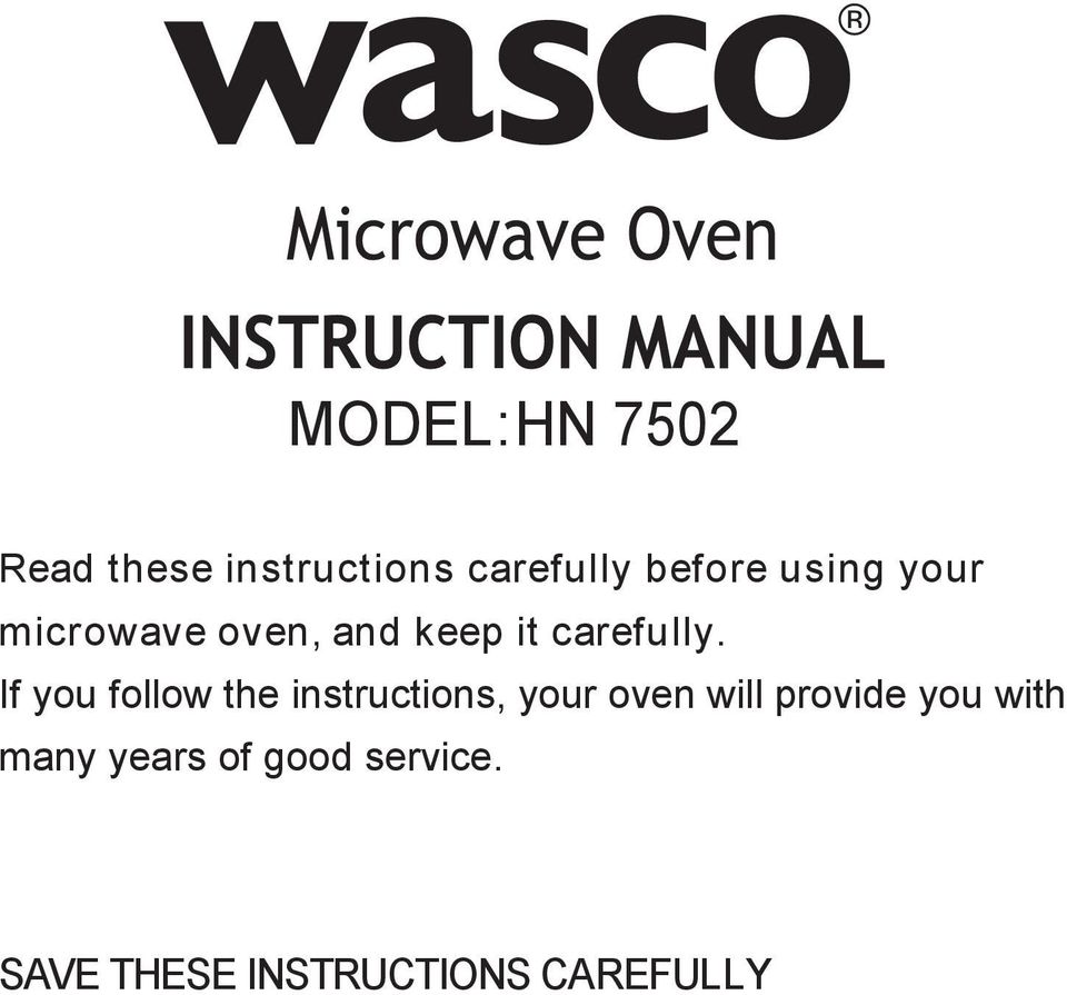 If you follow the instructions, your oven will provide