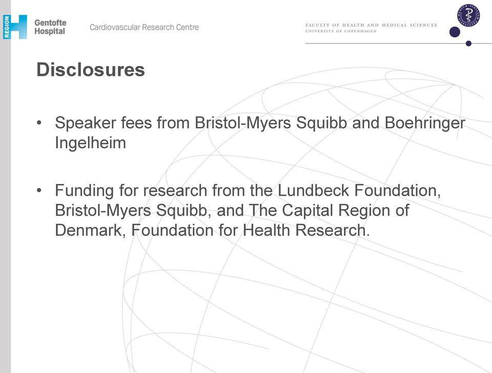 the Lundbeck Foundation, Bristol-Myers Squibb, and