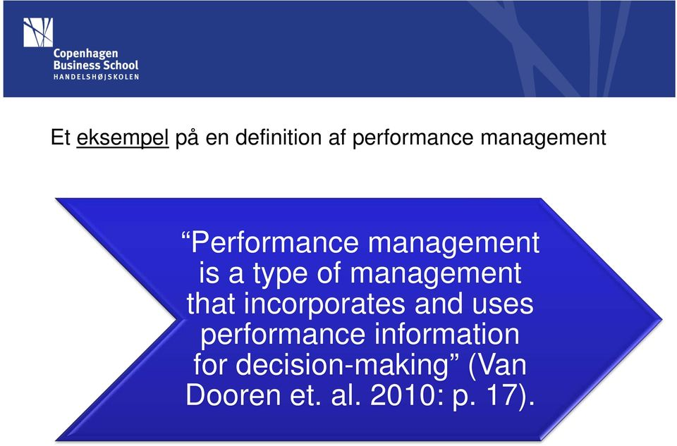 management that incorporates and uses performance