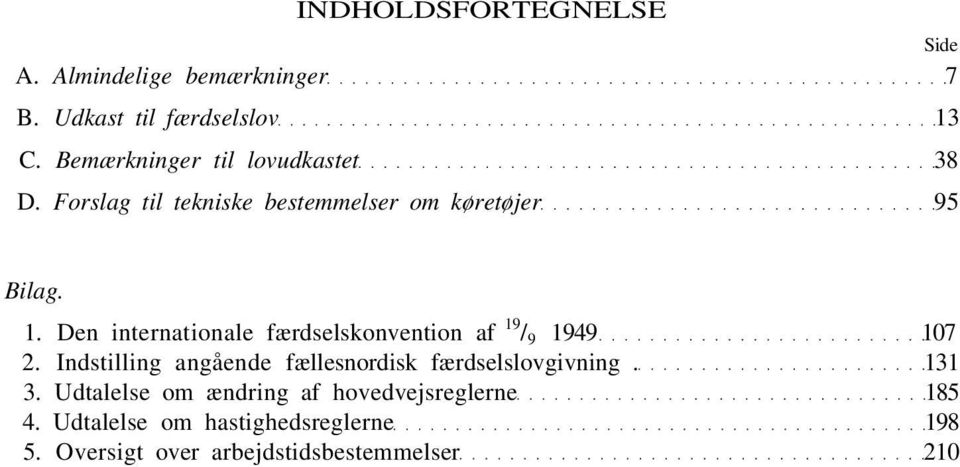 Den internationale færdselskonvention af 19 / 9 1949 107 2.