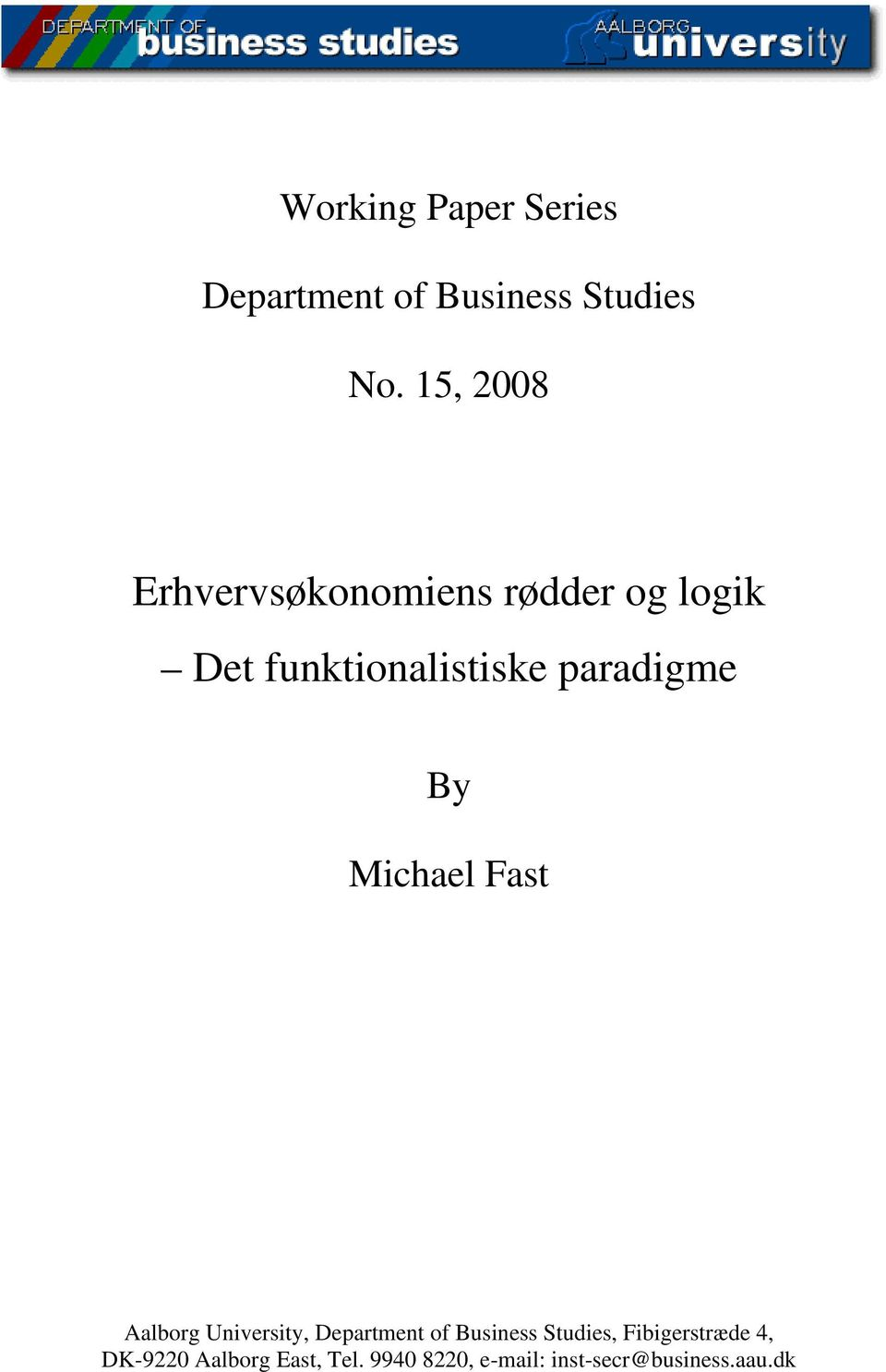 paradigme By Michael Fast Aalborg University, Department of Business