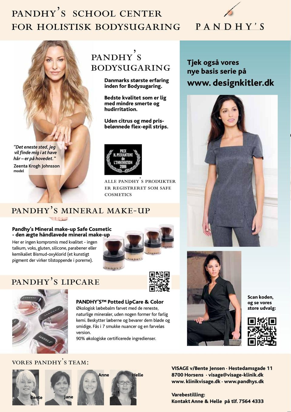 Zeenta Krogh Johnsson model pandhy s mineral make-up Pandhy s Mineral make-up Safe Cosmetic - den ægte håndlavede mineral make-up Her er ingen kompromis med kvalitet - ingen talkum, voks, gluten,