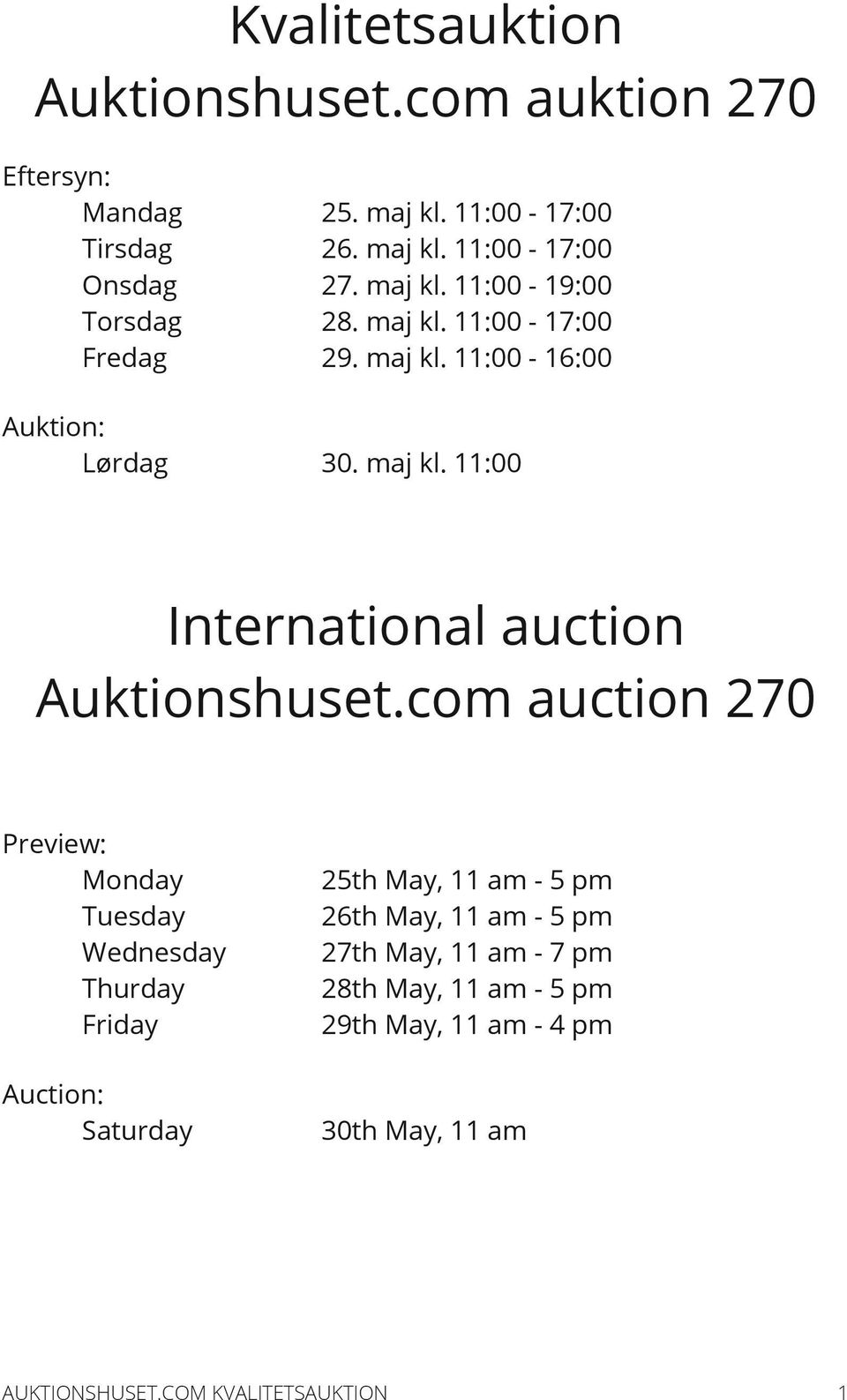 com auction 270 Preview: Monday Tuesday Wednesday Thurday Friday 25th May, 11 am - 5 pm 26th May, 11 am - 5 pm 27th May, 11