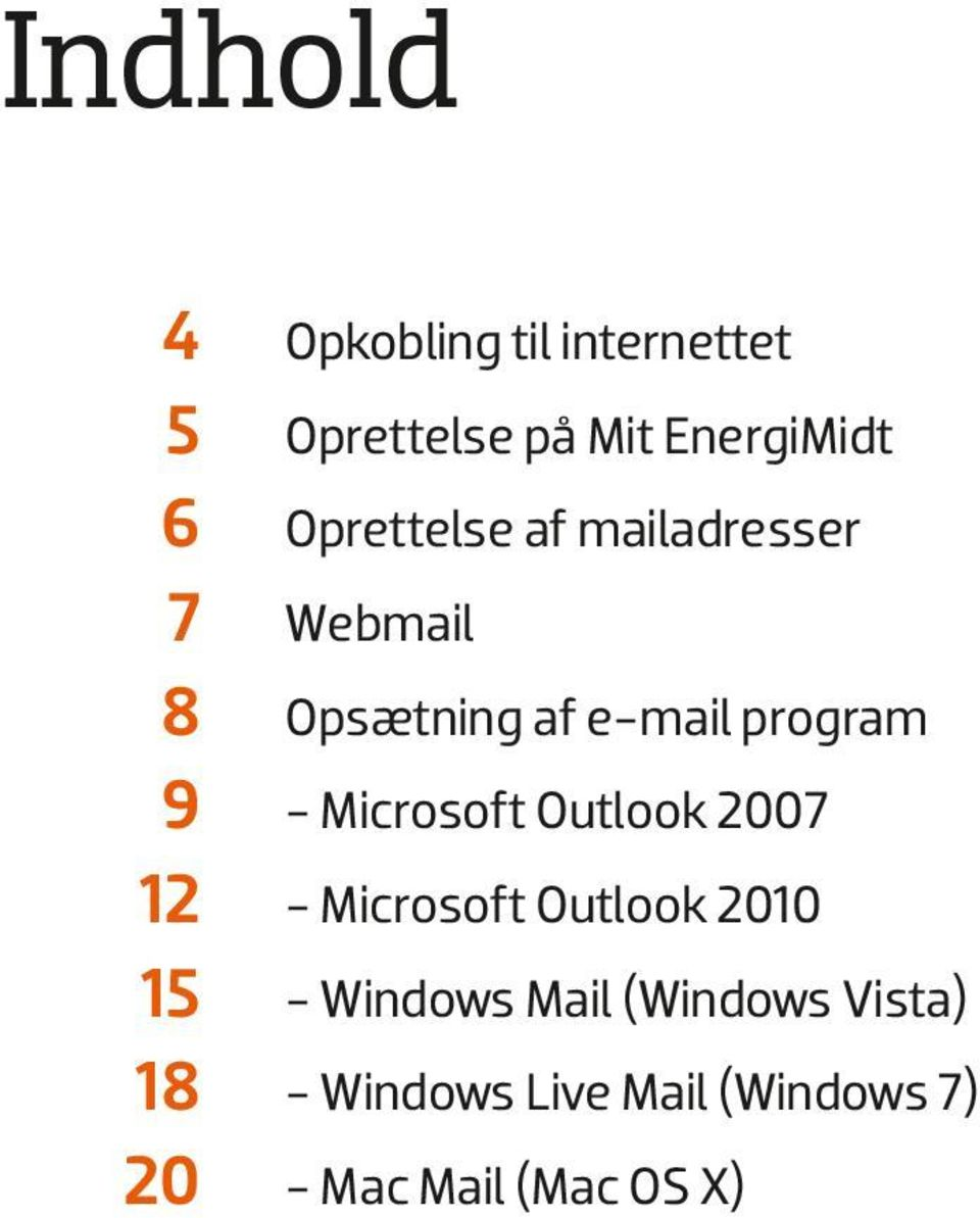 - Microsoft Outlook 007 1 - Microsoft Outlook 010 15 - Windows Mail