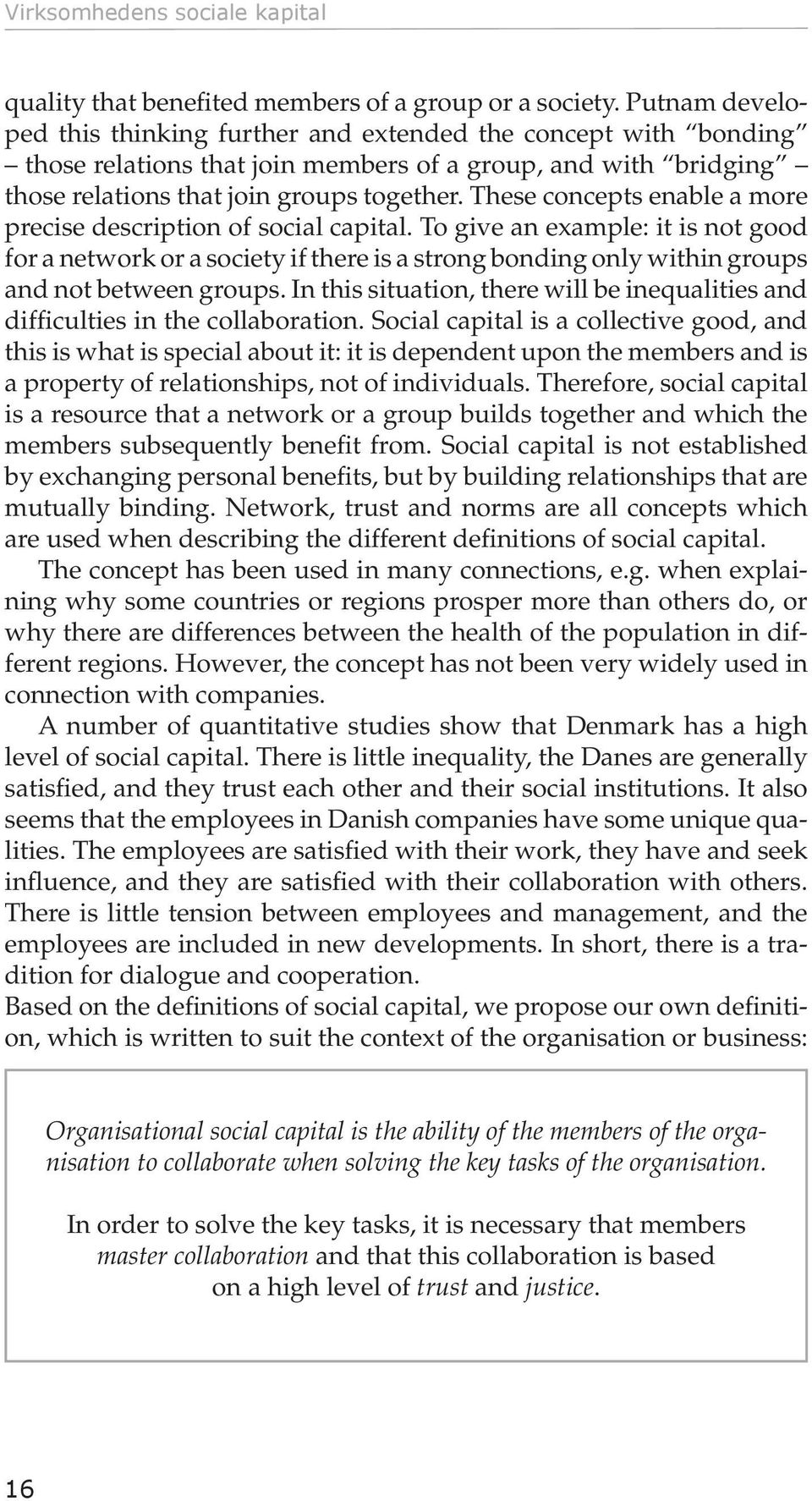 These concepts enable a more precise description of social capital.