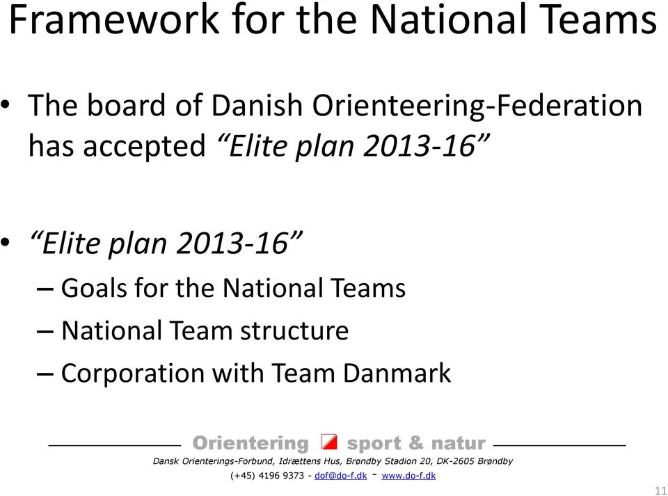 2013-16 Elite plan 2013-16 Goals for the National