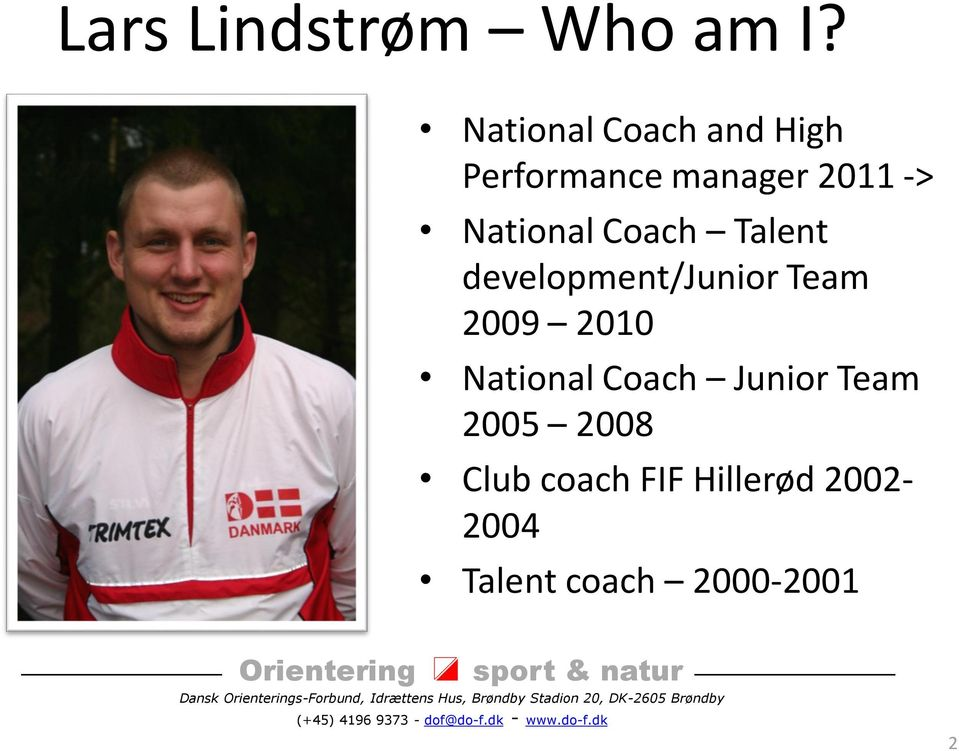 National Coach Talent development/junior Team 2009 2010