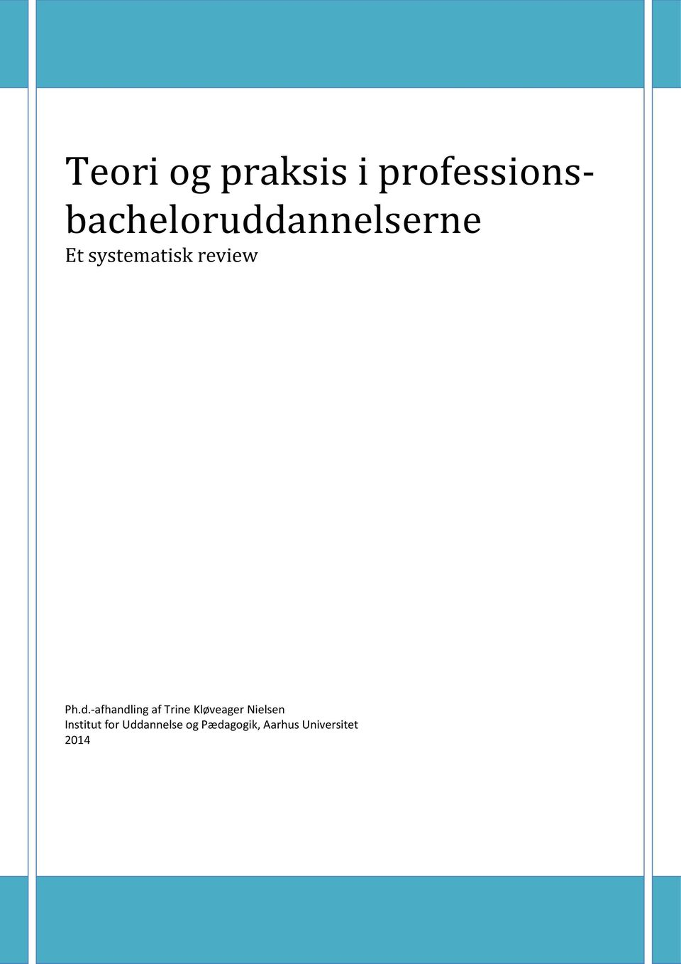 systematisk review Ph.d.