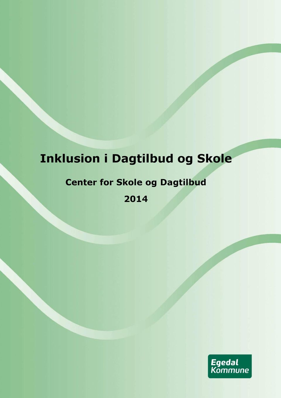 Skole Center for