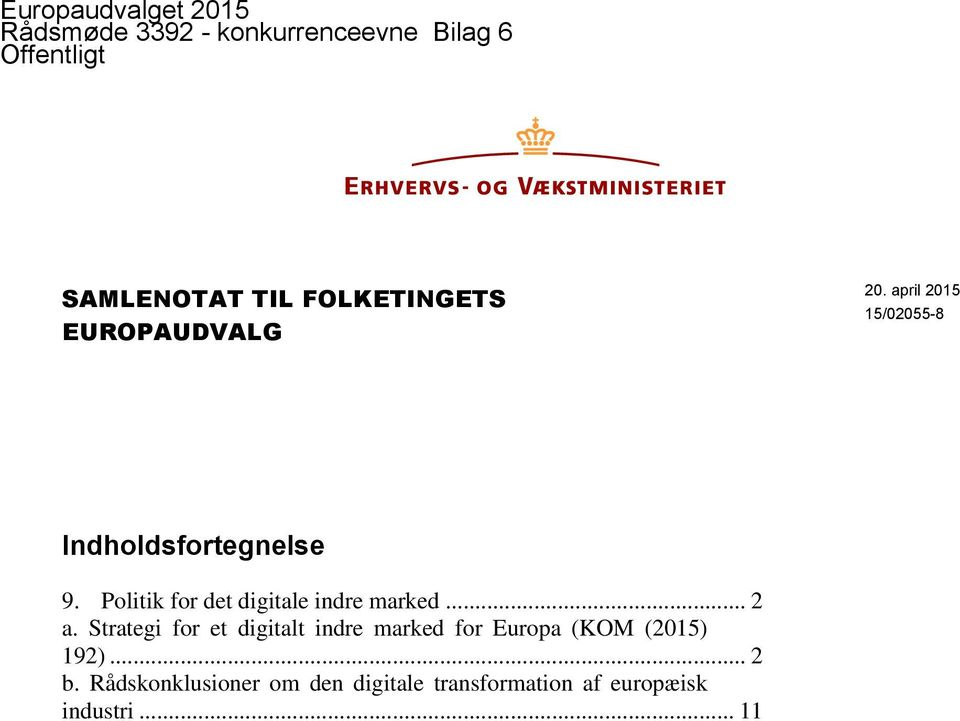 Politik for det digitale indre marked... 2 a.