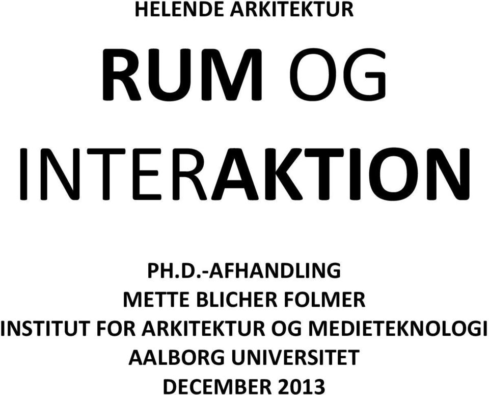 INSTITUT FOR ARKITEKTUR OG
