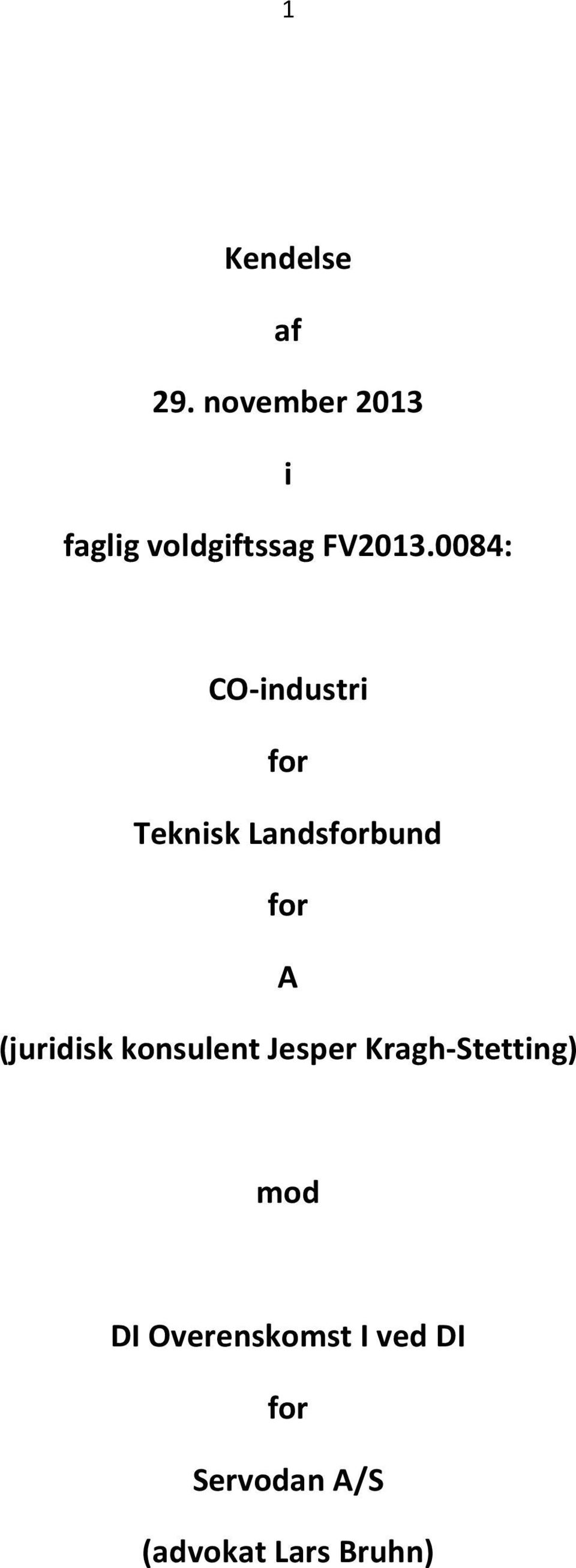 0084: CO-industri for Teknisk Landsforbund for A