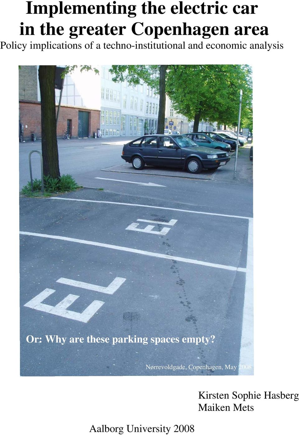 analysis Or: Why are these parking spaces empty?