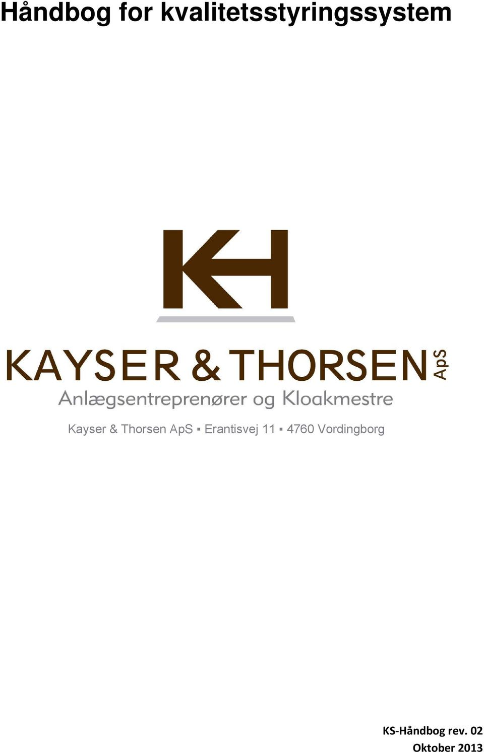 Kayser & Thorsen ApS