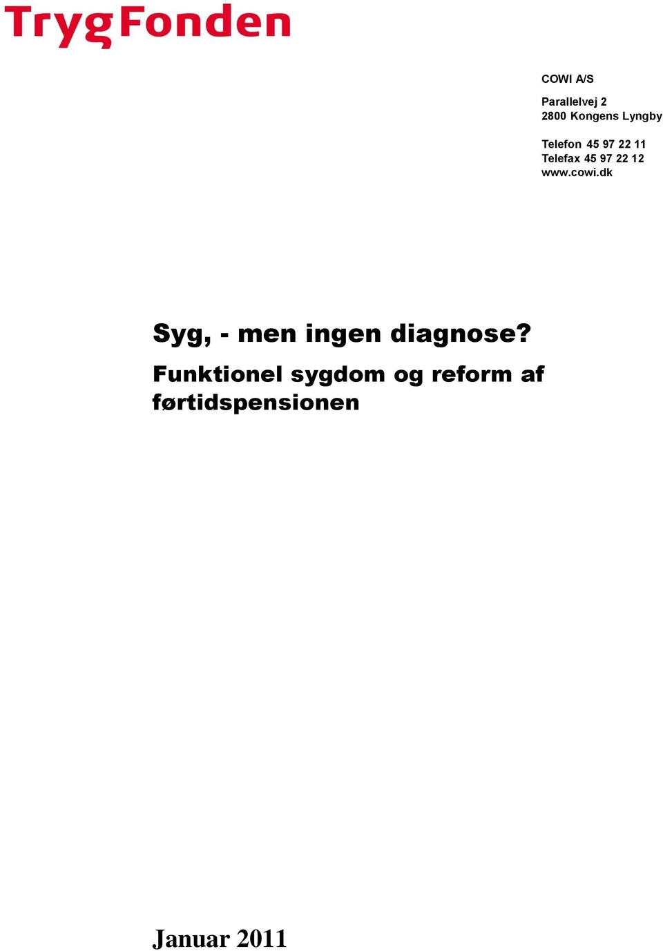 wwwcowidk Syg, - men ingen diagnose?