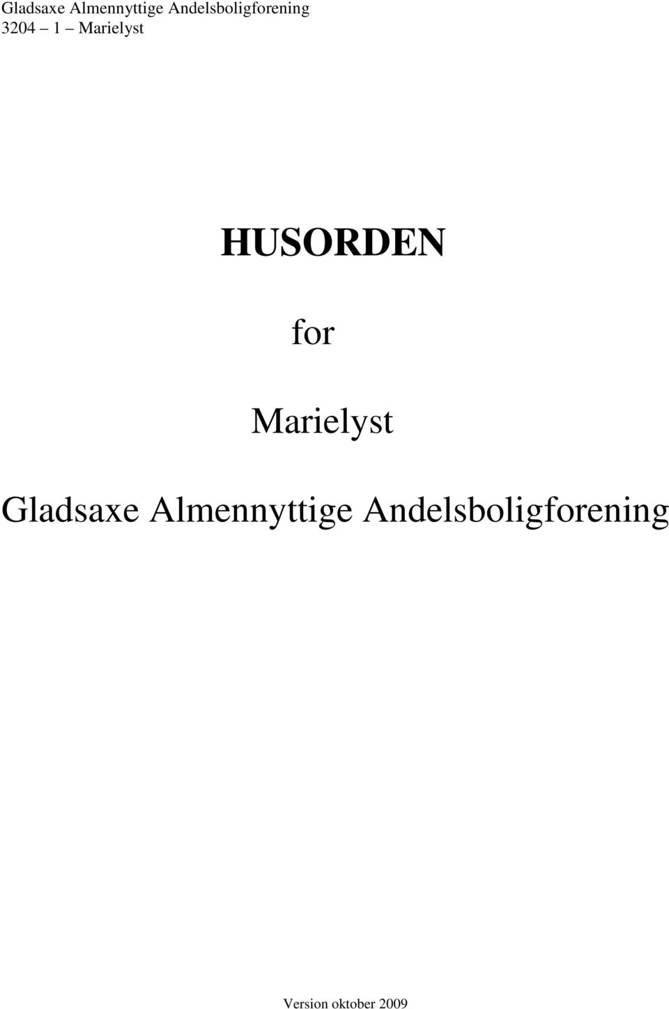 Marielyst HUSORDEN for