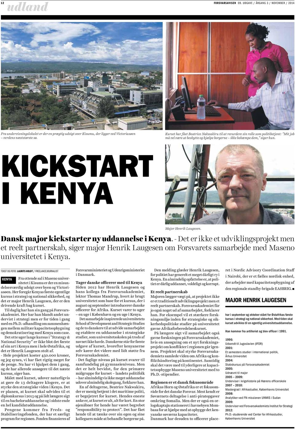 KICKSTART I KENYA Major Henrik Laugesen. Dansk major kickstarter ny uddannelse i Kenya.