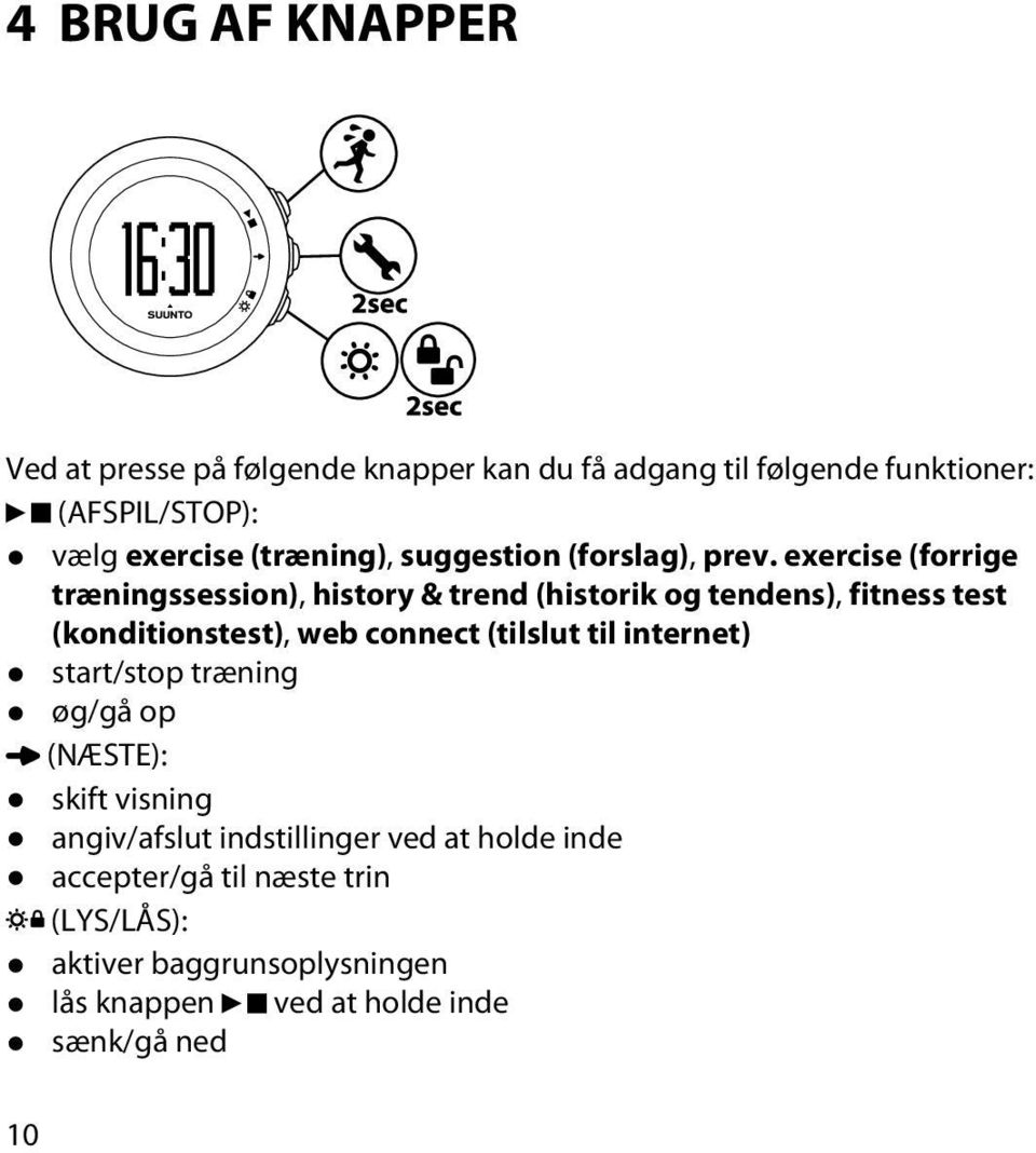 exercise (forrige træningssession), history & trend (historik og tendens), fitness test (konditionstest), web connect (tilslut